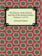 The History of the Decline and Fall of the Roman Empire (Volume V of VI)