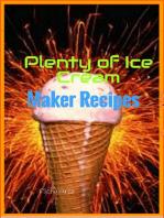 Plenty of Ice Cream Maker Recipes