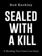 Sealed With A Kill