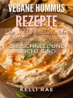 Vegane Hummus Rezepte - Die 20 köstlichsten Hummus Rezepte, die schnell und leicht sind