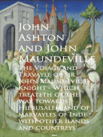 The Voiage and Travayle of Sir John Maundeville K and countreys - John Ashton