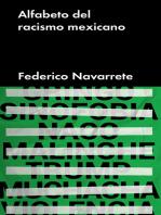 Alfabeto del racismo mexicano