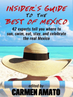 The Insider's Guide to the Best of Mexico
