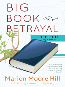 Big Book Betrayal: A Scrappy Librarian Mystery, #4