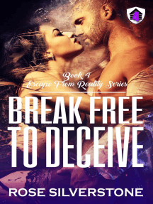 Break Free to Deceive: Escape From Reality