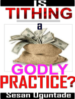 Is Tithing A Godly Practice?