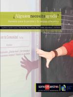 ¿Alguien necesita ayuda?: Asesoría para la gestión y la mejora educativa