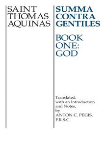 Summa Contra Gentiles: Book One: God