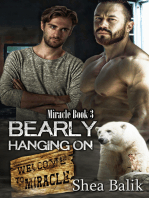 Bearly Hanging On, Miracle Book 3