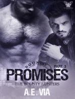 Promises Part 3