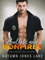 Bullets & Bonfires