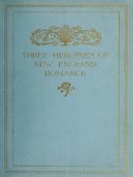 Three Heroines of New England Romance