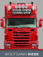 Your Own Touring Show