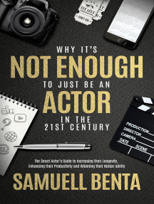 Why It's Not Enough To 'Just' Be An Actor In The 21st Century