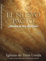 El Nuevo Pacto ¿Anula la Ley de Dios?