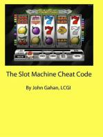 The Slot Machine Cheat Code
