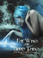 Fae Wings and Hidden Things