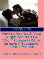 How to Approach Your Virgin Spouse as A Virgin Spouse in Other to have A Successful First Time Sex (When Both Parties Are Newbies)