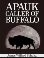 Apauk, Caller of Buffalo