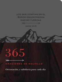 365 oraciones de bolsillo: Orientación y sabiduría para cada día