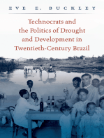 Technocrats and the Politics of Drought and Development in Twentieth-Century Brazil