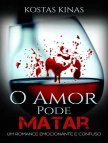 O Amor Pode Matar