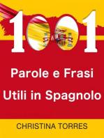 1001 Parole e Frasi Utili in Spagnolo