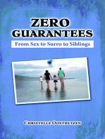 Zero Guarantees