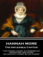 The Inflexible Captive