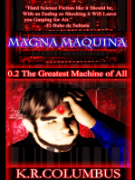 Magna Maquina 0.2 The Greatest Machine of All
