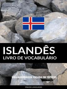 Livro de Vocabulário Islandês: Uma Abordagem Focada Em Tópicos