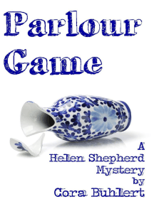 Parlour Game: Helen Shepherd Mysteries, #11