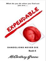 Dandelions Never Die Book 6 - Expendable