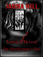 Famine & Fortune (The Sharecropper's Son)