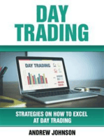 Day Trading: Strategies on How to Excel at Day Trading: Trade Like A King (Strategies On How To Excel At Day Trading: Trade Like A King