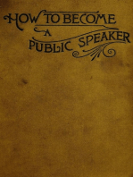 How to Become a Public Speaker - Showing the bests, ease and fluency in speech