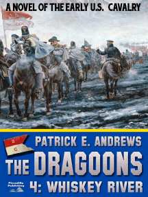 The Dragoons 4: Whiskey River