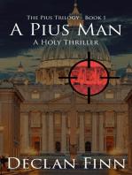 A Pius Man: A Holy Thriller