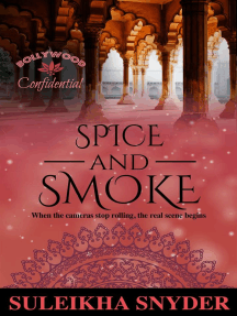 Spice and Smoke: Bollywood Confidential
