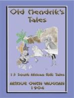 OLD HENDRIKS TALES - 13 South African Folktales