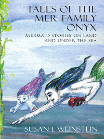 Tales of the Mer Family Onyx: Mermaid Stories on Land and Under the Sea