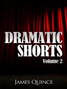 Dramatic Shorts: Volume 2