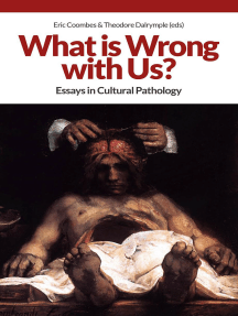 What is Wrong with Us?: Essays in Cultural Pathology
