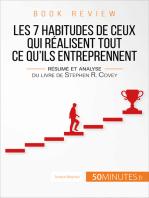 Les 7 habitudes de ceux qui réalisent tout ce qu'ils entreprennent (analyse de livre)