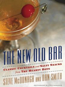 The New Old Bar: Classic Cocktails and Salty Snacks from The Hearty Boys