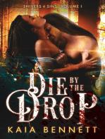 Die By the Drop