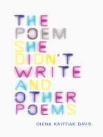 The Poem She Didn't Write and Other Poems