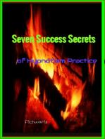 Seven Success Secrets of Hypnotism Practice
