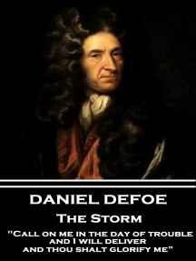 """The Storm: """"Call on me in the day of trouble, and I will deliver, and thou shalt glorify me"""""""