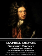 Dickory Cronke, The Dumb Philosopher, or, Great Britain's Wonder
